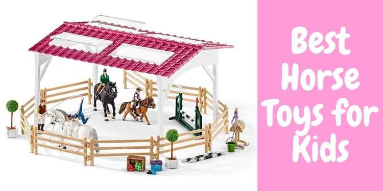 20 20 Best Horse Toys For Kids Reviewed 2020 Horsey Hooves