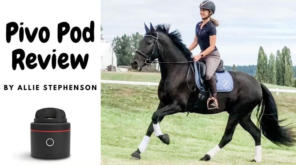 Pivo Pod auto-follow camera mount for horse riders review