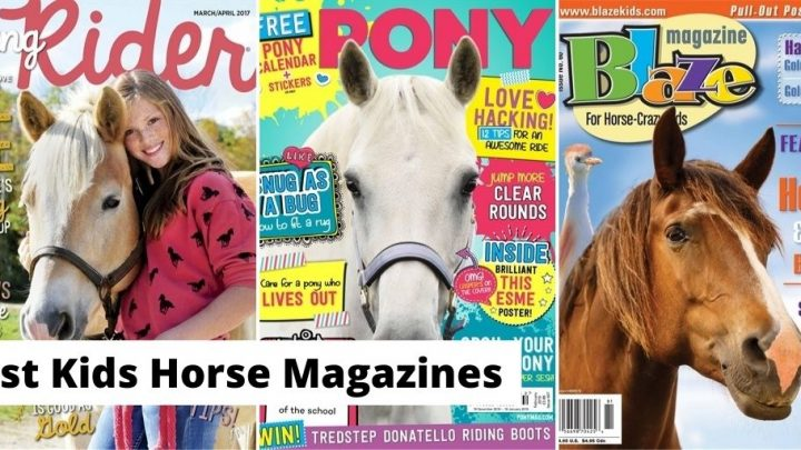 Best Horse Magazines for kids and young riders