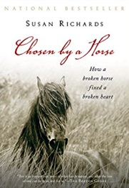 Chosen by a Horse by Susan Richard