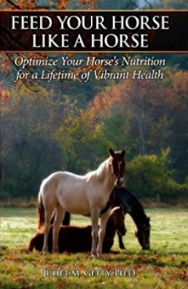 Feed Your Horse Like a Horse book by Juliet M. Getty
