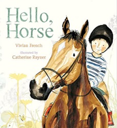 Hello, Horse book by Vivian French