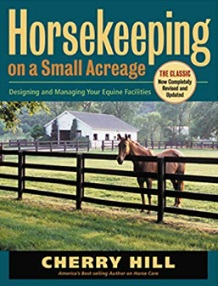Horsekeeping on a Small Acreage book by Cherry Hill