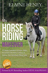 My Horse Riding Makeover book by Elaine Heney