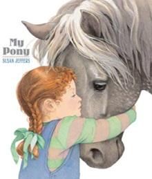 My Pony book by Susan Jeffers