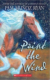 Paint the Wind by Pam Muñoz Ryan horse book cover