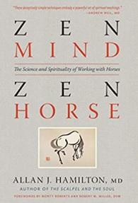 Zen Mind, Zen Horse spirituality horse book