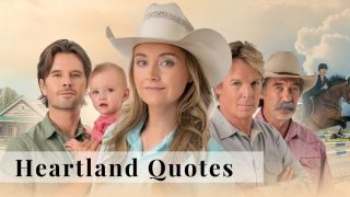 Best Heartland quotes from TV series characters