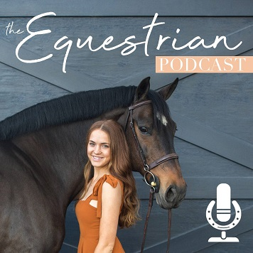 The Equestrian Podcast hosted by Bethany Lee