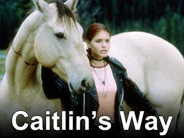 Caitlin's Way TV show