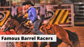 Most Famous Barrel Racers in the World