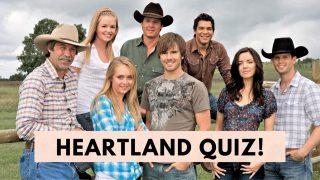Heartland quiz and trivia Heartland fans will love!
