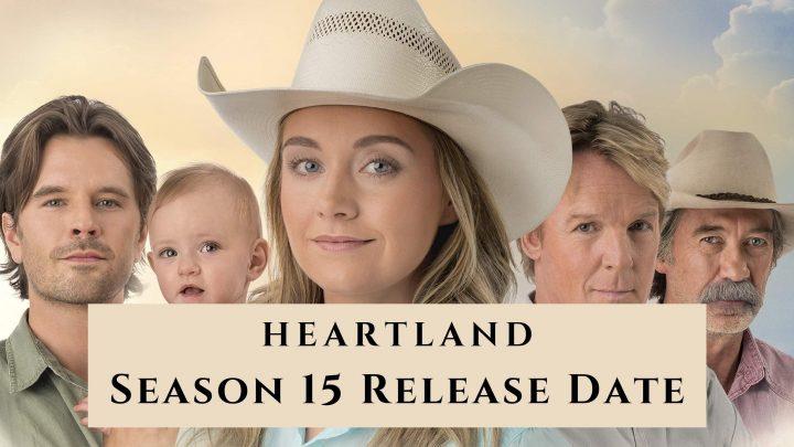 Heartland Season 15 release date
