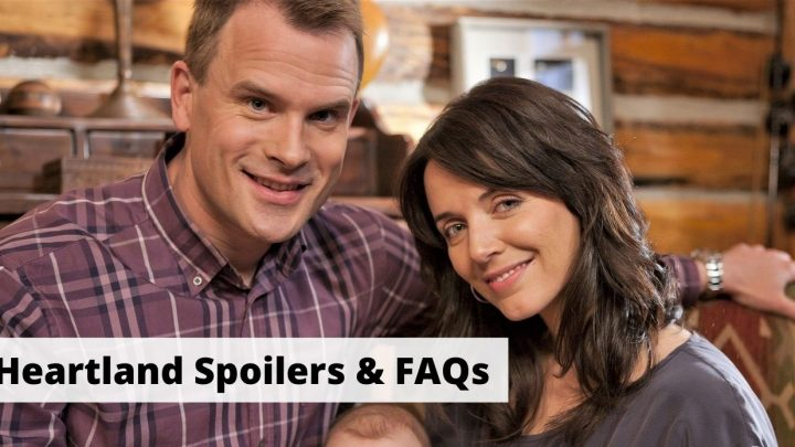 Heartland Spoilers & FAQs characters, seasons, Ty Borden, and more!