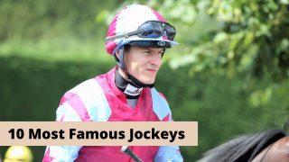 10 Most Famous horse racing Jockeys in history